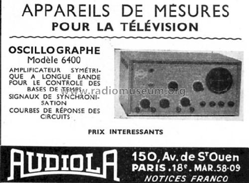 Oscillographe 6400; Audiola; Paris (ID = 392618) Equipment