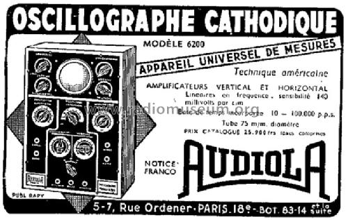 Oscillographe Cathodique 6200; Audiola; Paris (ID = 448400) Equipment