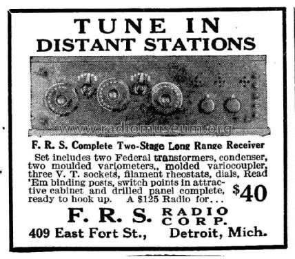 Long Range Receiver 3 tubes Radio F R S  Radio Corp