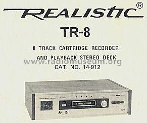 Realistic 8 Track Cartridge Rec. TR-8 ; Radio Shack Tandy, (ID = 500295) Reg-Riprod