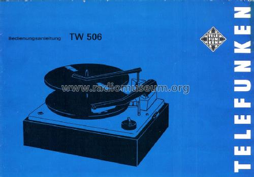TW 506; Telefunken (ID = 1427707) R-Player