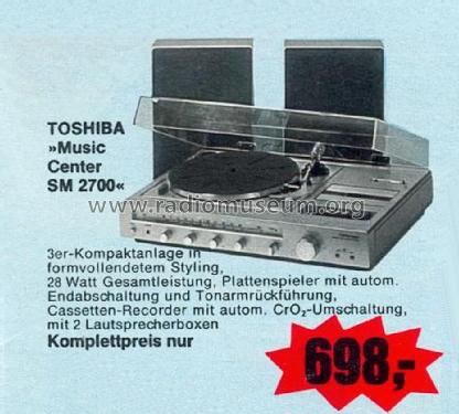Music Center SM 2700; Toshiba Corporation; (ID = 1763080) Radio